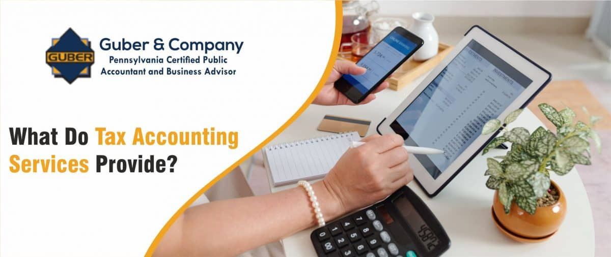 What Do Tax Accounting Services Provide?