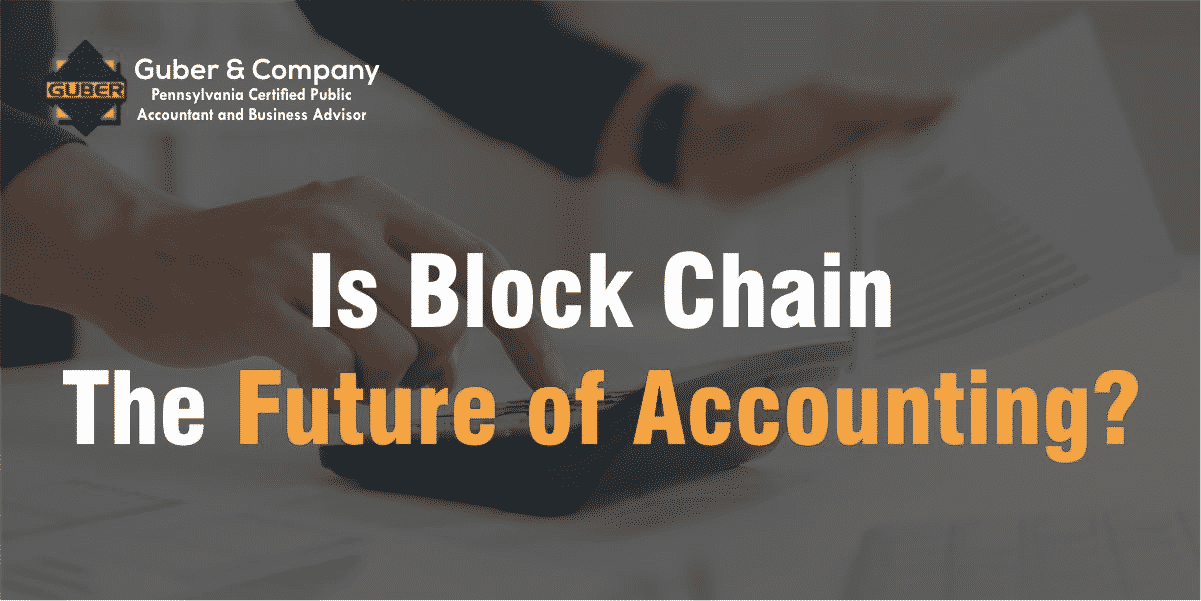 Is Blockchain the Future of Accounting?